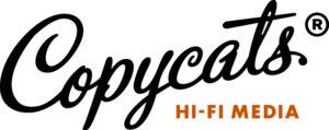 Copycats Hi-Fi Media